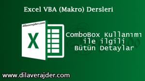 Excel VBA Dersleri ComboBox Kullanımı ile ilgili Bütün Detaylar 5