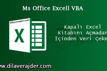 Kapalı-Excel-Veri-Alma